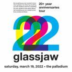 glassjaw 20th+ Anniversaries Tour