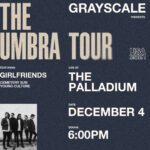 Grayscale: The Umbra Tour